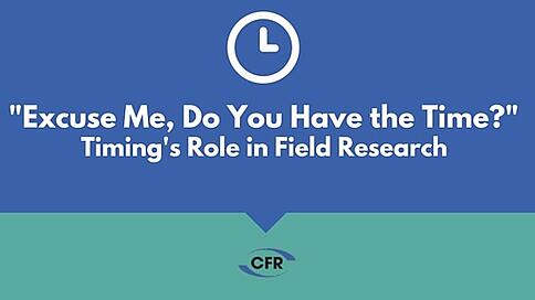 Role of Time in Field Research
